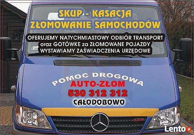 AUTO-ZŁOM KASACJA ZŁOMOWANIE SAMOCHODÓW.TEL.530-312-312