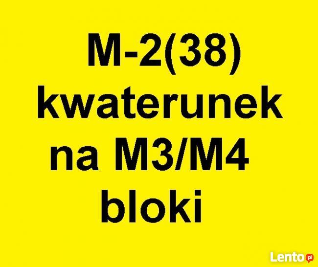 Zamienię M3(40) z c.o. kwaterunek na Bloki