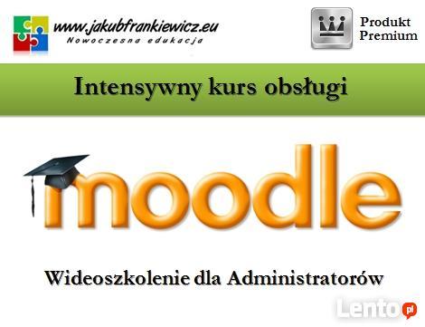 Intensywny kurs obsługi Moodle dla Administratorów
