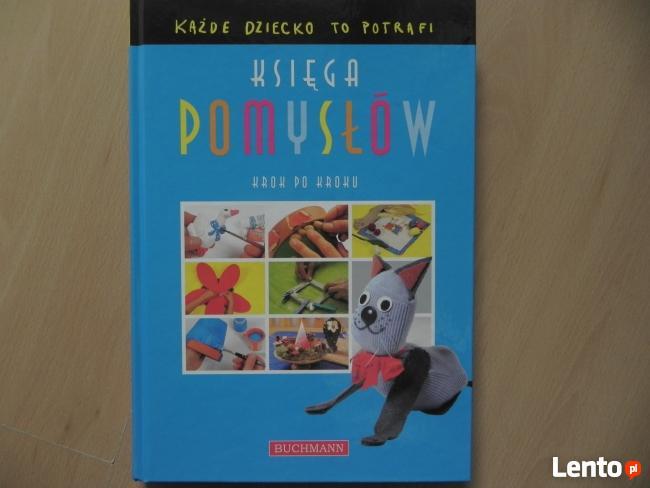 Sprzedam książkę dla dzieci i rodziców Księga Pomysłów