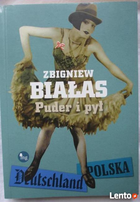 Zbigniew Białas ,,Puder i pył