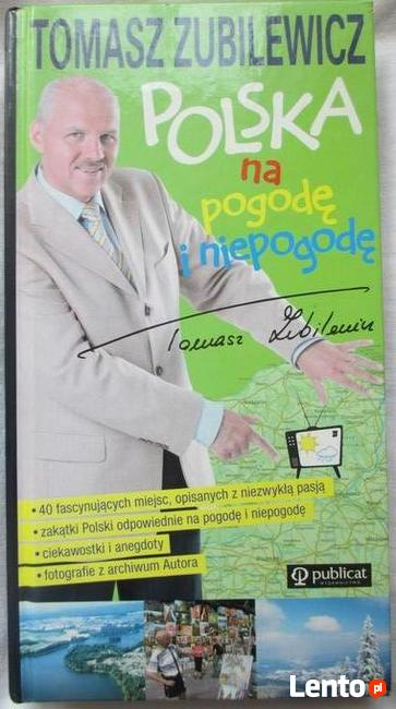 Tomasz Zubilewicz ,,Polska na pogodę i niepogodę