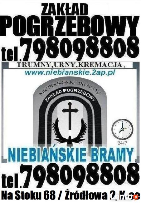 Usługi Pogrzebowe,Pogrzeby - Niebiańskie Bramy t.798 098 808