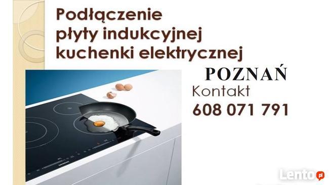 Młodzieńczy POZNAń podłaczenie płyty Indukcyjnej Kuchenki Gazowej 100 zł Poznań OK06