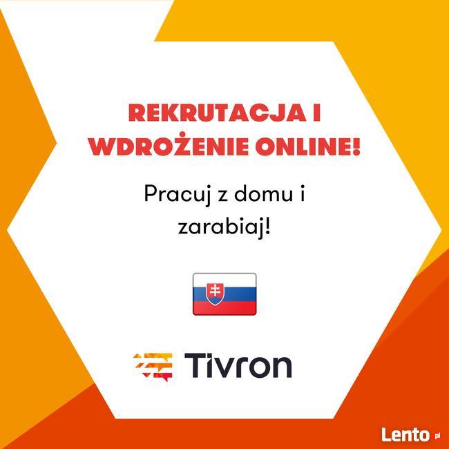 Pracuj z domu z językiem Słowackim! Nawet 6000 zł mc