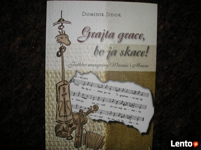 Folklor muzyczny Warmii i Mazur Grajta Grace, bo ja skace