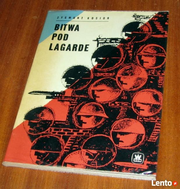 Bitwa pod Lagarde. Zygmunt Kosior