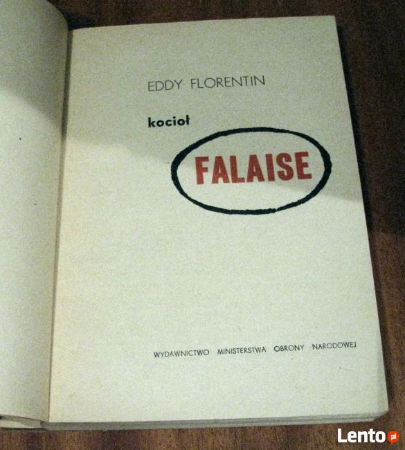 Kocioł Falaise. Eddy Florentin