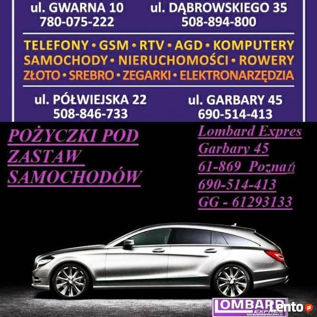 Auto Lombard Zastaw Poznań parking gratis ! EXPRES POŻYCZKI