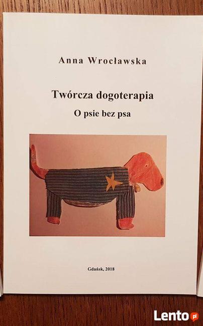 Twórcza dogoterapia Anna Wrocławska