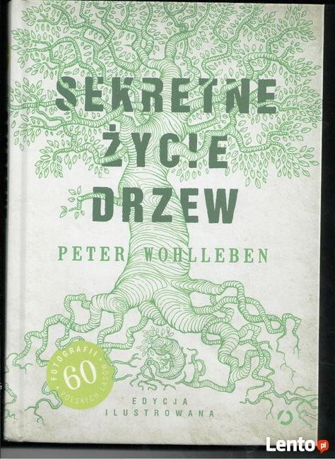 Sekretne życie drzew. Edycja ilustrowana