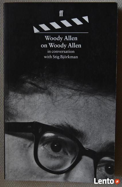 Woody Allen on Woody Allen In Conversation with S. Bjorkman