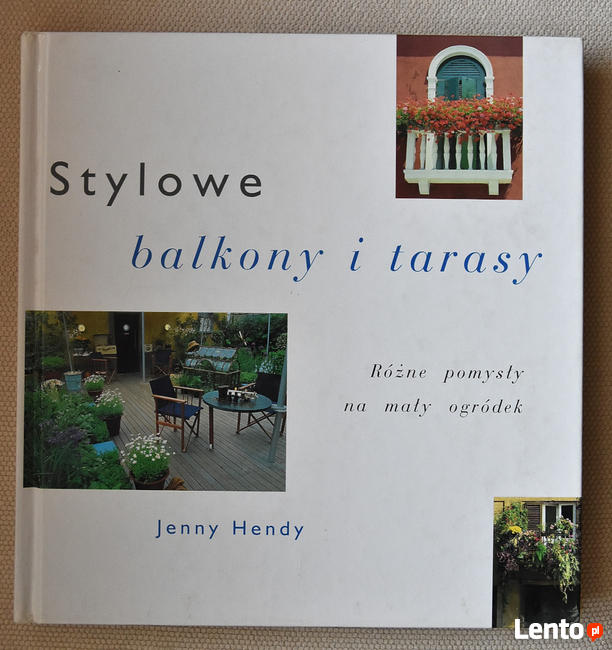 Stylowe balkony i tarasy - Jenny Hendy