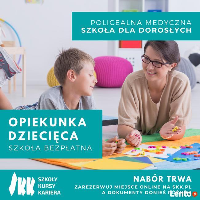 POLICEALNA SZKOŁA OPIEKUNEK DZIECIĘCYCH - 2 LATA!