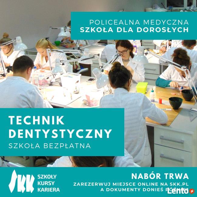 Technik dentystyczny – szkoła bezpłatna – zawód w 2,5 roku –