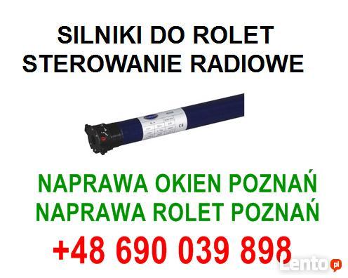 Silniki do rolet Poznań, okolice dzwoń 690 039 898