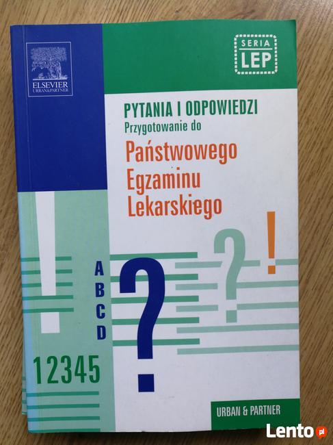 Przygotowanie do LEP LEK Pytania i Odp. Egzamin Lekarski