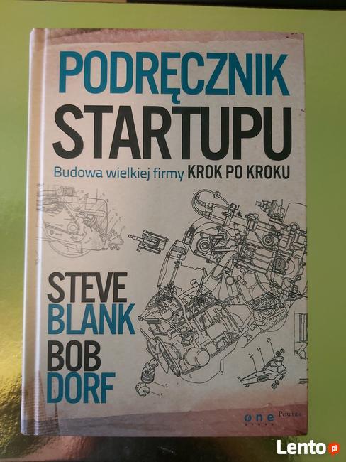 podręcznik startupu steve blank bob dorf