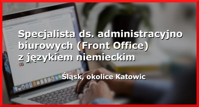 Specjalista ds. administracyjno biurowych z j. niemieckim