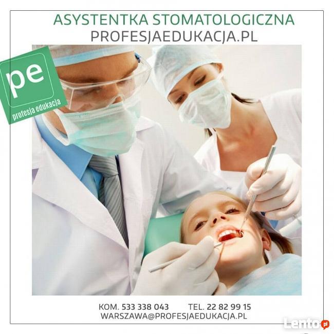 Asystentka Stomatologiczna- CZESNE 0 ZŁ!