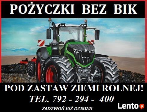 Pożyczki BEZ BIK dla Rolników!