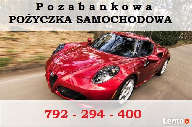 Pożyczki Pozabankowe BEZ BIK Pod Zastaw Lub Zakup Pojazdów!