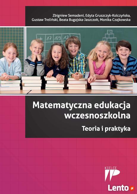 Matematyczna edukacja wczesnoszkolna dla rodziców i nauczyci