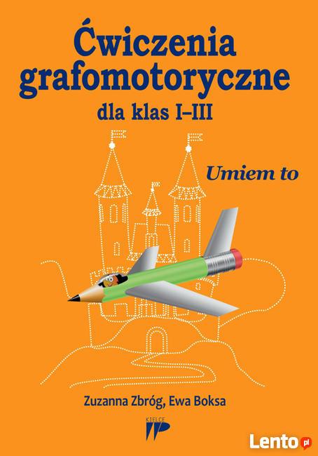 Ćwiczenia grafomotoryczne dla klas I-III       GRAFOMOTORYKA