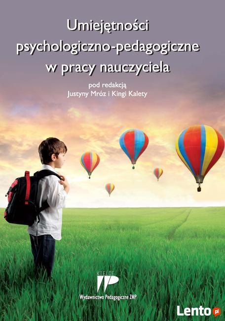 Umiejętności psychologiczno-pedagogiczne w pracy nauczyciela