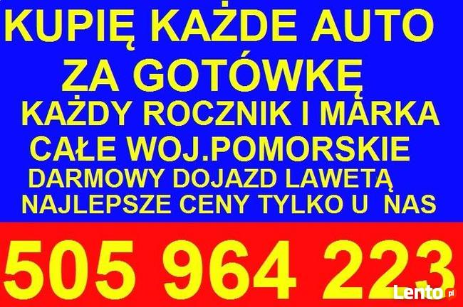 Skup Aut Gdańsk t.505964223 Kupię Każde Auto GotÓwka od ręki