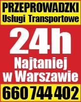 Tanie Przeprowadzki Transport Warszawa i Cały Kraj 24h/7dni