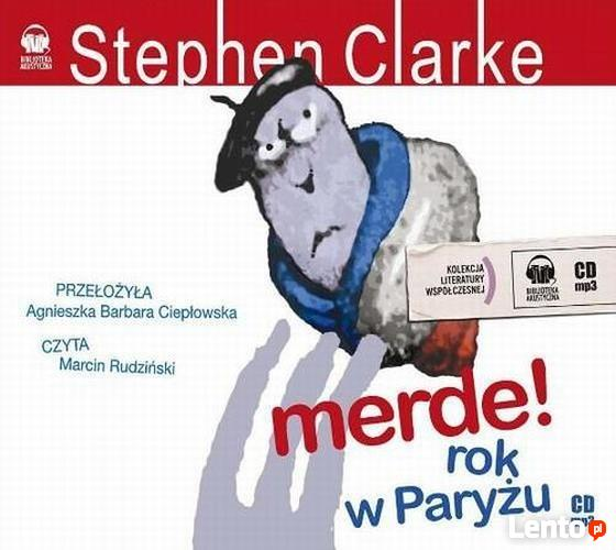 AUDIOBOOK: STEPHEN CLARKE, MERDE! ROK W PARYŻU, 1CD - MP3