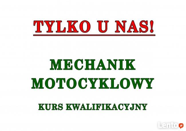 Mechanik Motocyklowy-Kurs Zawodowy TYLKO U NAS!