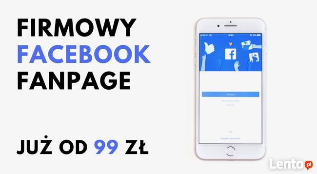 Fanpage na Facebooku - tworzenie i prowadzenie już od 99 zł