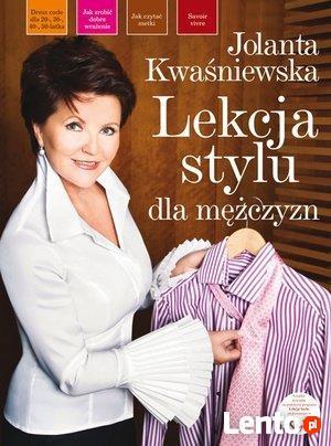 Lekcja stylu dla mężczyzn, Jolanta Kwaśniewska - poradnik
