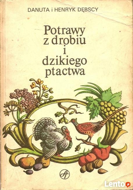 Potrawy z drobiu i dzikiego ptactwa