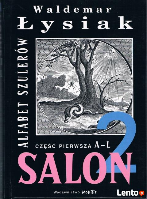 Rzeczpospolita Kłamców Salon 2 A-L - Waldemar Łysiak