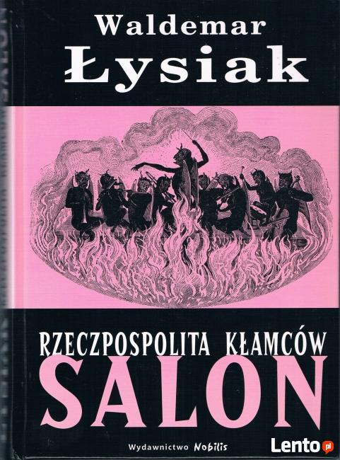 Rzeczpospolita Kłamców Salon - Waldemar Łysiak