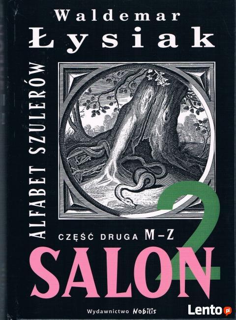 Rzeczpospolita Kłamców Salon 2 M-Z - Waldemar Łysiak