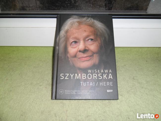 TUTAJ/HERE autorka: Wisława Szymborska