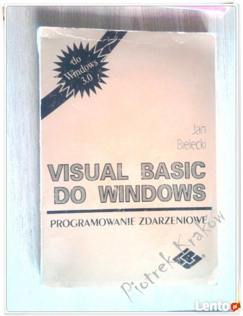Visual Basic do Windows Programowanie zdarzeniowe J Bielecki