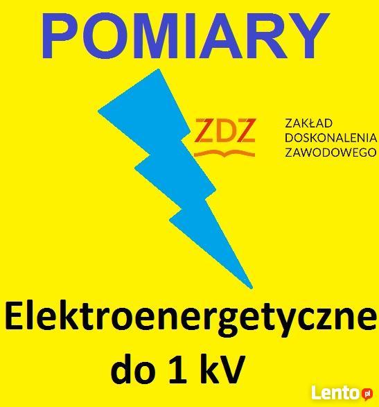 Kurs na POMIARY uprawnienia elektroenergetyczne do 1kV ZDZ
