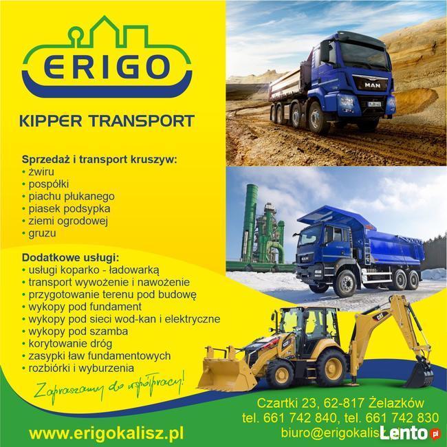 ERIGO - KIPPER - TRANSPORT - KALISZ - PIASEK - ŻWIR - ZIEMIA