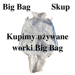 Kupię worki Big Bag
