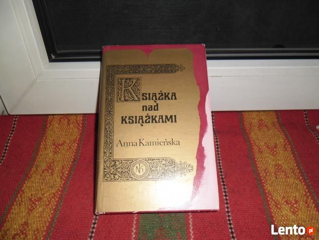 KSIĄŻKA NAD KSIĄŻKAMI autorka: Anna Kamieńska