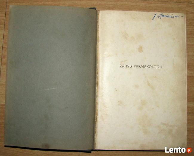 ZARYS FARMAKOLOGJI Roman J. Leszczyński 1931