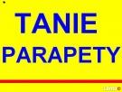 PARAPETY TANI WWW.TANIEPARAPETY.PL TANIE PARAPETY ZEWNĘTRZNE Rzeszów