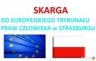 SKARGA do Europejskiego Trybunału Praw Człowieka Strasburg Warszawa