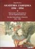 Akademia Zamojska 1594 - 1994 - B. Sawa. Puławy