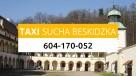Taxi Sucha Beskidzka - Szybko, Bezpiecznie 24/7, 604 170 052